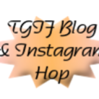 TGIF Blog and Instagram Hop