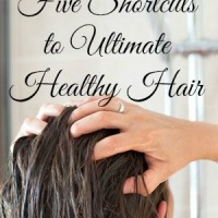 Five Shortcuts to Ultimate Healthy Hair